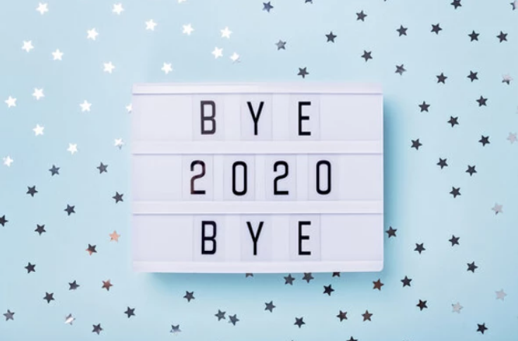 Bye Bye 2020-The YEAR that would never go forgotten…